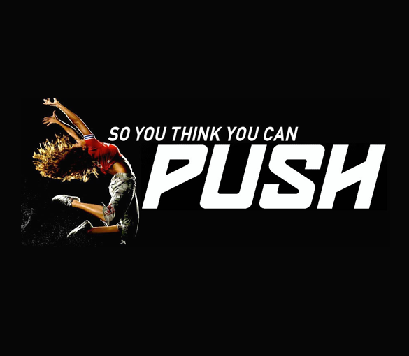 So You Think You Can Push
